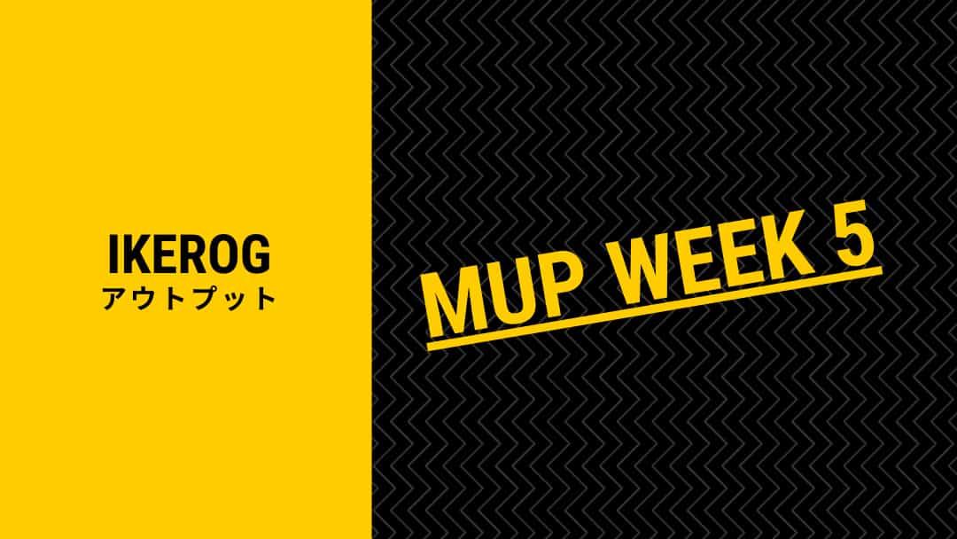 【MUPウサギクラス】1円を拾う奴は幸せになれない【WEEK5】